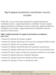 Top 8 apparel production coordinator resume samples In this file, you can  ref resume materials ...
