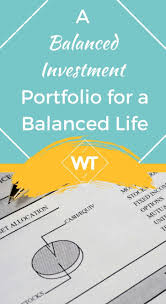 Balanced Investment Portfolio Pie Chart A Balanced Investment Portfolio For A Balanced Life