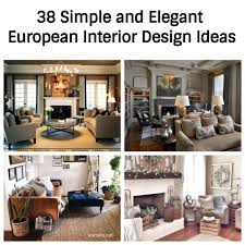 40 Simple And Elegant European Interior Design Ideas Wartakunet Custom Europe Interior Design Property