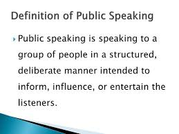 Public Speaking Definition Ppt Introduction To Public Speaking Powerpoint Presentation Id