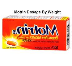 Motrin Dosage By Weight Motrin Dosage By Weight Online