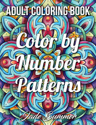 Our free coloring pages for adults and kids, range from star wars to mickey mouse. Color By Number Patterns An Adult Coloring Book With Fun Easy And Relaxing Coloring Pages Color By Number Coloring Books For Adults Summer Jade 9798677295270 Amazon Com Books