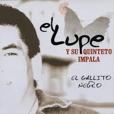el lupe y su quinteto impala Dale Negro, Dale by user892302143