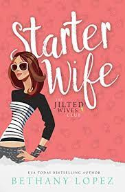 starter wife the jilted wives club 1