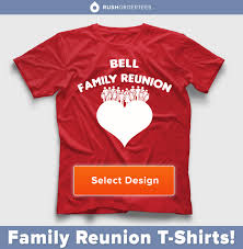Family Shirt Design Template Family Reunion Custom T Shirt Design Idea We Have Plenty Of