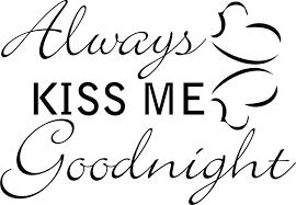 always kiss me goodnight hearts