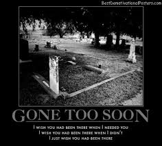 Quotes About Death Too Soon 40 Quotes Amazing Gone Too Soon Death Quotes