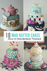 Mad Hatter Cake Designs 10 Mad Hatter Cake Ideas From Alice In Wonderland Mad