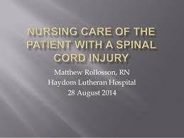 Sci Ppt Nursing Care Of The Patient With Sci