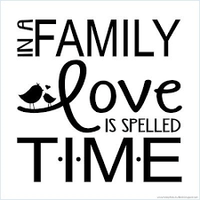 Family Time Quotes Impressive Today's Fabulous Finds 'In A Family Love Is Spelled TIME' Quote