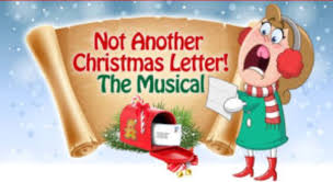 All Things Performing Arts Not Another Christmas Letter