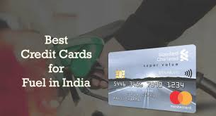 6 best credit cards for fuel in india