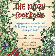 the kudzu cookbook cooking up a storm with that wild and crazy vine that grows in miles per hour bluffton books carole marsh 9780635120441