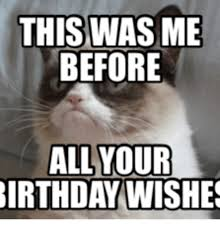 grumpy cat i had a birthday once. Exellent Grumpy Grumpy Cat I Had A Birthday Once And C