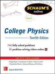 schaum s outline of college physics twelfth edition eugene  schaum s outline of college physics twelfth edition
