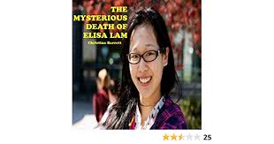Elisa lam has become the ultimate enigma for the digital age. Amazon Com The Mysterious Death Of Elisa Lam Audible Audio Edition Christina Barrett Richard L Palmer Christina Barrett Audible Audiobooks