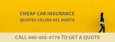 car insurance quotes colina del norte az