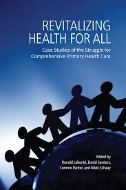 Revitalizing Health For All Case Studies Of The Struggle For