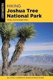 Hiking Joshua Tree National Park : Bill Cunningham : 9781493039067