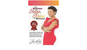 The Business of Stage, Screen & In Between: Mack, Jalene: 9781723788291:  Amazon.com: Books
