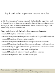 Top 8 bank teller supervisor resume samples In this file, you can ref resume  materials ...