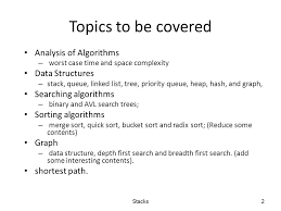 cs data structures and data management lecturer lusheng wang  2 topics