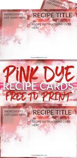 Pink Dye 4x6 Recipe Cards Free Printables Online