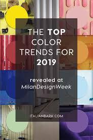 color trends 2019 interior design trends italianbark interior design milan design week