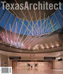 Hillman Dibernardo Lighting Design Texas Architect March April 2002 Architects Artists By