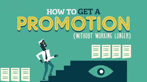 how to get a promotion out working longer how to get a promotion out working longer