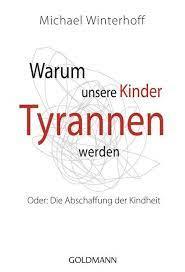 We did not find results for: Warum Unsere Kinder Tyrannen Werden Von Michael Winterhoff Buch Thalia