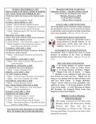 MIRACULOUS MEDAL NOVENA/MASS The rosary is prayed at 6:45 pm every Monday  before the Miraculous Medal Novena and Mass and also o