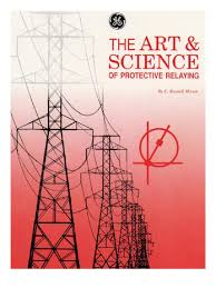ge protection relay relay alternating current the art science of protective relaying