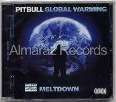 pitbull global warming meltdown. Fine Warming Pitbull Global Warming Meltdown Cd With Pitbull Global Warming Meltdown