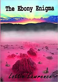 The Ebony Enigma: Lawrence, Lottie: 9781326760465: Amazon.com: Books