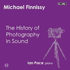 finnissy history of photography in sound essay