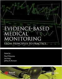 Medical Monitoring Evidence Based Medical Monitoring From Principles To