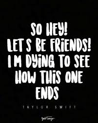 28 Best Taylor Swift Quotes About Friendship From Song Lyrics Your