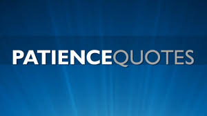 Patience Quotes The Best Quotes On Patience