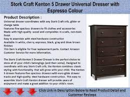 Stork Craft Kenton 5 Drawer Universal Dresser With Espresso Colour Easy To Assemble Dresser81