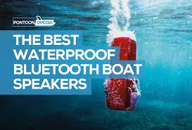 best waterproof bluetooth speakers for a boat great sound reach