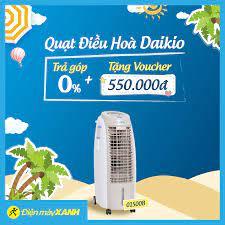 Điện máy XANH (dienmayxanh.com) - ❄❄ Quạt Điều Hoà Daikio ƯU ĐÃI MÙA NÓNG  ❗❗ ⛔⛔ CƠ HỘI DUY NHẤT TRONG NĂM ⛔⛔ 👌 Trả góp 0% lãi suất 💥 TẶNG voucher