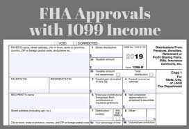 At the end of the. Fha Loan With 1099 Income Fha Lenders