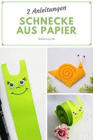 Schnecke Aus Papier Basteln Anleitung Dekoking