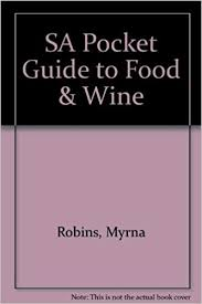 SA Pocket Guide to Food & Wine: Robins, Myrna, Mullins, Allan:  9780624036289: Amazon.com: Books
