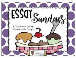 essay sundae a fun rubric and visual for teaching essays by ky s  essay sundae a fun rubric and visual for teaching essays
