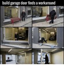 doors door and build build garage door finds a workaround