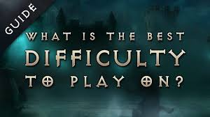 Diablo 3 Reaper Of Souls What Is The Best Difficulty To Play On Guide