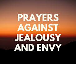 prayers against jealousy and envy