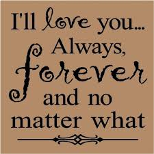 I Will Always Love You Quotes For Him Unique I Will Love You Forever And Always Quotes For Him WeNeedFun